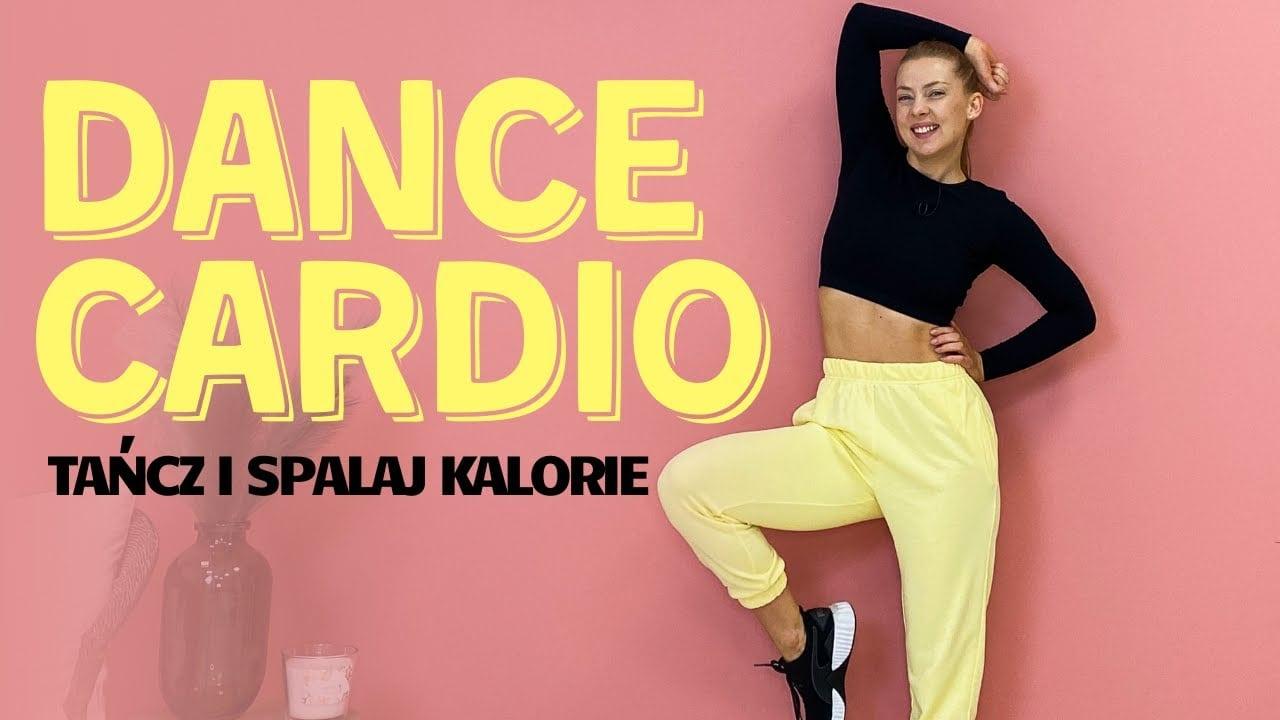 Dance Cardio – taniec i spalanie kalorii w jednym! (Paula Piotrzkowska)