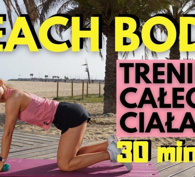 Beach Body – trening całego ciała bez powtarzania (Paula Piotrzkowska)